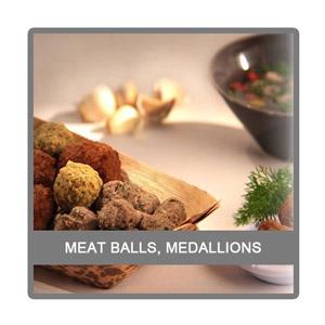 Meat balls, medallions varachaux